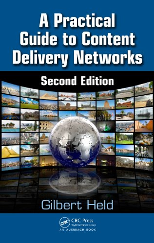 Download A Practical Guide to Content Delivery Networks, Second Edition Pdf