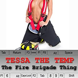 Tessa the Temp: The Fire Brigade Thing
