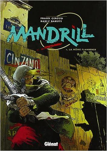 Lire un Mandrill, tome 1, La môme flamberge pdf