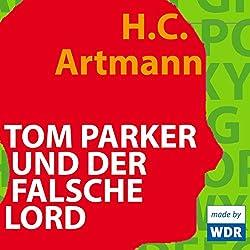 Tom Parker und der falsche Lord