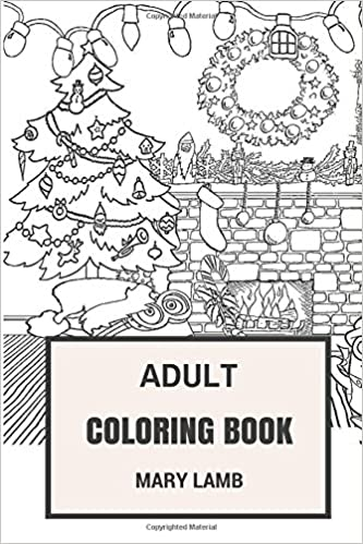 Adult Coloring Book: Christmas Inspired and Family Unity, Great Time ...