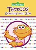 Sesame Street Counting with Zoe Tattoos, Sesame Street Staff, 0486330192