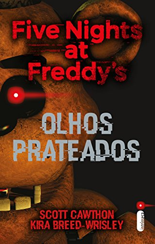 Five Nights At Freddy's: Olhos Prateados (Portuguese Edition)