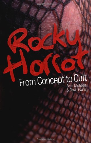 Rocky Horror: From Concept to Cult pdf epub