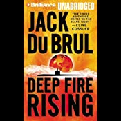 Deep Fire Rising: Philip Mercer #6 | Jack Du Brul