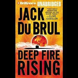 Deep Fire Rising Audiobook