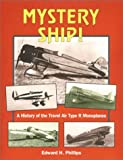 Mystery Ship!, Edward H. Phillips, 091113929X