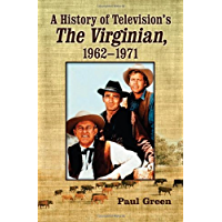 A History of Television's The Virginian, 1962–1971