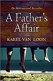 A Father's Affair, Karel van Loon, 1841954217