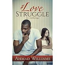 Love Struggle: An Anthology
