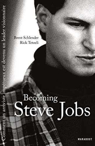 Becoming Steve Jobs (Culture G-Vie quotidienne) (French