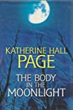 The Body in the Moonlight, Katherine Hall Page, 158547598X