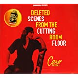 Deleted Scenes From The Cuttin Room