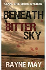Beneath a Bitter Sky: A Lake Erie Shore Mystery Paperback