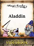 Aladdin (Magic Reader Classics)