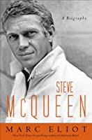 Steve McQueen: A Biography Front Cover