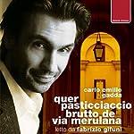Quer pasticciaccio brutto de via Merulana | Carlo Emilio Gadda