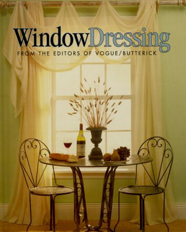 Window Dressing  From The Editors Of Vogue And Butterick