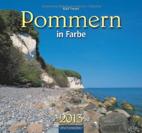 Pommern in Farbe 2013 - Original Rautenberg-Stürtz-Kalender