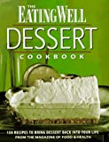 The Eating Well Dessert Cookbook, Patsy Jamison, 1884943098