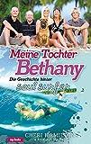 Meine Tochter Bethany - Die Geschichte hinter Soul Surfer