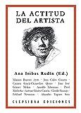 La actitud del artista (Spanish Edition)