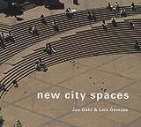 New City Spaces, Jan Gehl and Lars Gemzoe, 8774072935