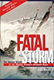 Fatal Storm: The Inside Story of the Tragic Sydney-Hobart Race