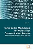 Turbo Coded Modulation for Multicarrier Communication Systems, Julien Pons, 3639208927