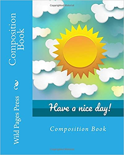 Book Composition Book: Have a Nice Day