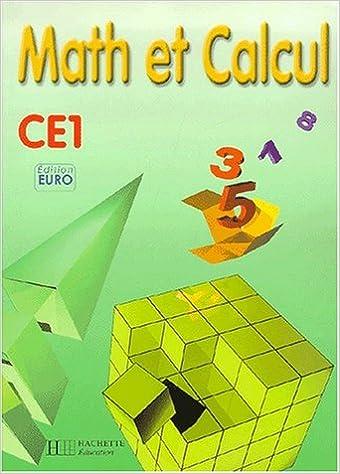 Téléchargement Math et calcul, CE1 (Fichier de l'élève), Euro pdf, epub