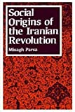 img - for Social Origins of the Iranian Revolution (Studies in International Political Economy) book / textbook / text book