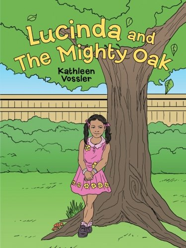 Lucinda and The Mighty Oak (Oak Tree Mighty)