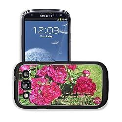 Praise Nature Pink Garden Faith Samsung I9300 Galaxy S3 Snap Cover Case