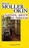 Justice, genre et famille par Okin