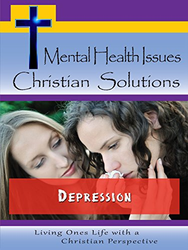 Mental Health Issues, Christian Solutions on Amazon Prime Video UK