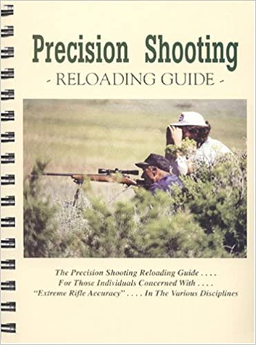 Precision Shooting Reloading Guide: Dave Brennan