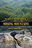 Missing Mountains, , 1893239497