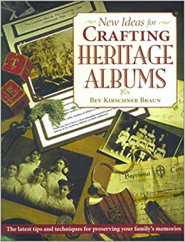 Book New Ideas for Crafting Heritage Albums