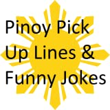 Pinoy Pick Up Lines & Funny Jokes