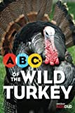 ABC's of the Wild Turkey
