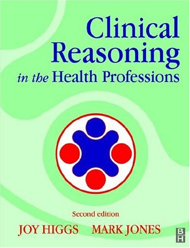 Clinical Reasoning in the Health Professions, 2e