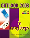 Outlook 2003 in Easy Steps, Michael Price, 1840782730
