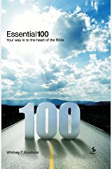 Essential 100: Your Way into the Heart of the Bible