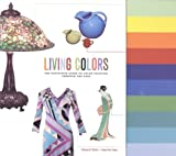 Living Colors: The Definitive Guide to Color Palettes Through the Ages