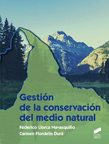 Descargar Libro Gestión De La Conservación Del Medio Natural Desconocido