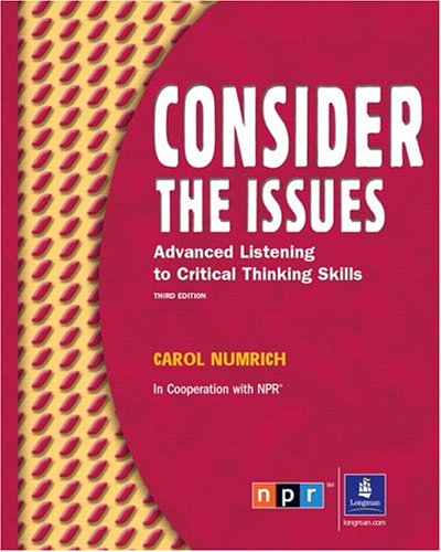 Consider the Issues: Listening and Critical Thinking...