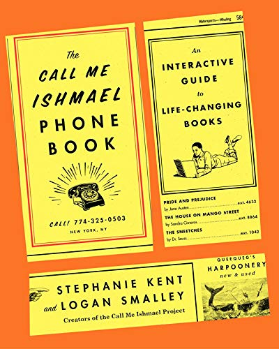 Book Cover: The Call Me Ishmael Phone Book: An Interactive Guide to Life-Changing Books