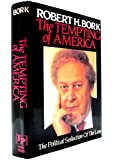 The Tempting Of America (The Political Seduction of the Law)