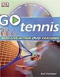 Go Tennis, Rolf Flichtbeil and Dorling Kindersley Publishing Staff, 0756619424